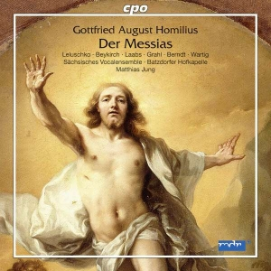 Gottfried August Homilius: Der Messias
